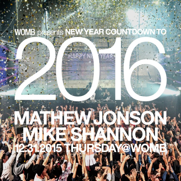 WOMB_WOMB PRESENTS NEW YEAR COUNTDOWN TO 2016